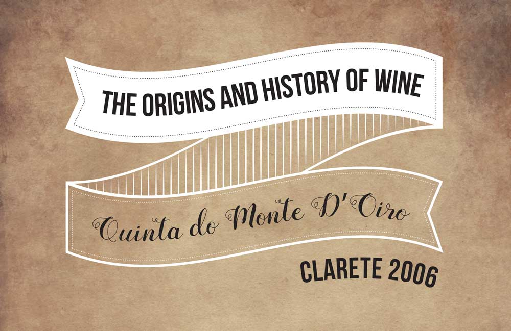 Wine with history – Quinta do Monte D'Oiro Clarete 2006