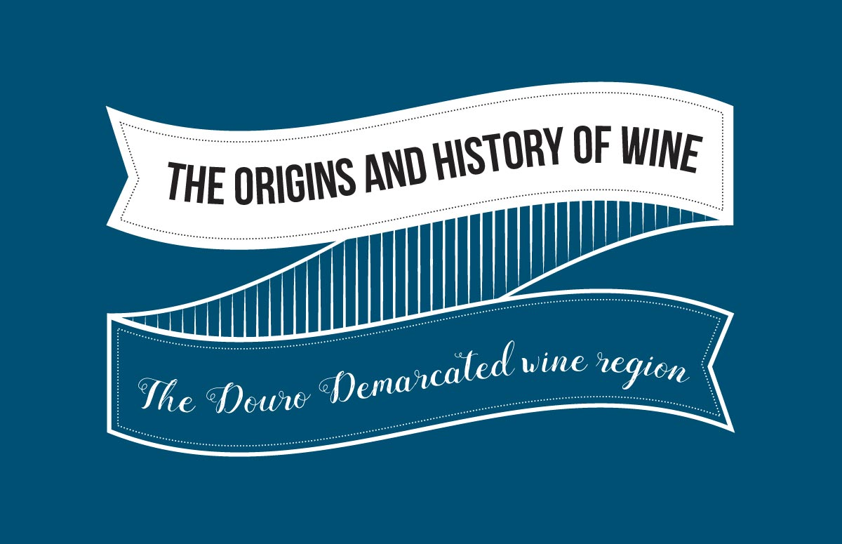 Wines with history – Douro demarcated wine region